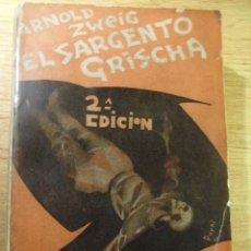 Libros antiguos: EL SARGENTO GRISCHA - A. ZWEIG – CENIT - CUBIERTA DE PUYOL. Lote 39784353