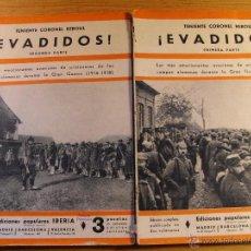 Libros antiguos: EVADIDOS – COMPLETA - TENIENTE CORONEL REBOUL – IBERIA 1933. Lote 41479540