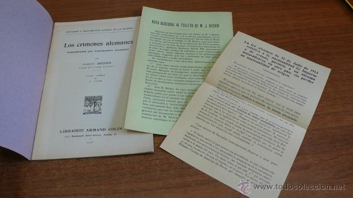 Libros antiguos: LOS CRÍMENES ALEMANES DEMOSTRADOS POR TESTIMONIOS ALEMANES. BÉDIER, JOSEPH. 1915 - Foto 2 - 42324660