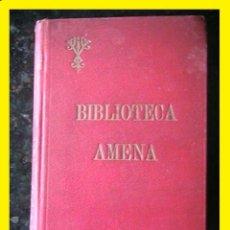 Libros antiguos: EL SARGENTO FRANCK OBRAS AMENAS DEUSTO BILBAO 1915. Lote 42826584