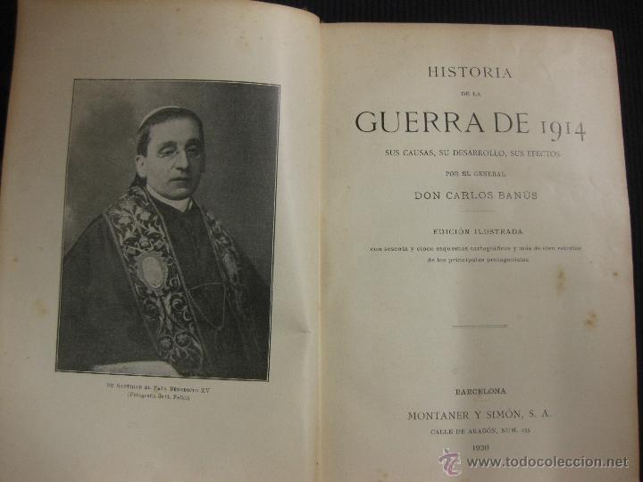 Libros antiguos: HISTORIA DE LA GUERRA DE 1914. GENERAL CARLOS BANUS. MONTANER Y SIMON 1930. - Foto 2 - 43006924
