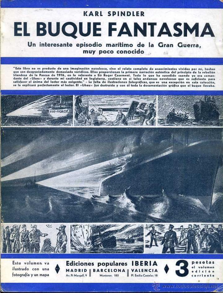 SPINDLER : EL BUQUE FANTASMA (IBERIA, 1933) (Libros antiguos (hasta 1936), raros y curiosos - Historia - Primera Guerra Mundial)