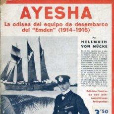 Libros antiguos: MUCKE : AYESHA (IBERIA, 1932) CON FOTOGRAFÍAS . Lote 43514038