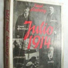 Libros antiguos: JULIO 1914. LUDWIG, EMIL. 1933. Lote 43810240