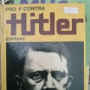 Libros antiguos: LIBRO HITLER PROS Y CONTRAS. Lote 44457855