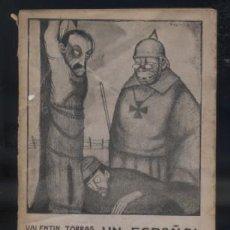 Libros antiguos: UN ESPAÑOL PRISIONERO DE LOS ALEMANES A-GUE-1246. Lote 45801429
