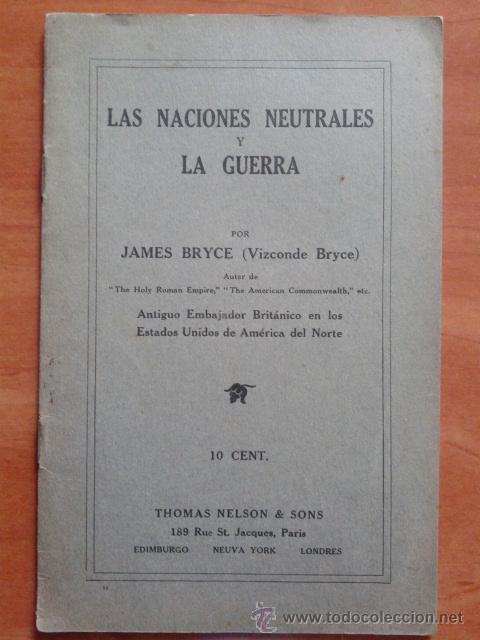 LAS NACIONES NEUTRALES Y LA GUERRA - JAMES RAYCE (Libros antiguos (hasta 1936), raros y curiosos - Historia - Primera Guerra Mundial)