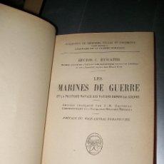 Libros antiguos: HECTOR C. BYWATER LES MARINES DE GUERRE PAYOT PARIS 1930. Lote 46262687