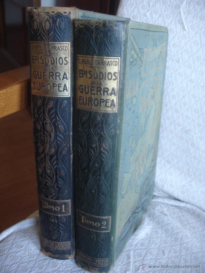 EPISODIOS DE LA GUERRA EUROPEA (Libros antiguos (hasta 1936), raros y curiosos - Historia - Primera Guerra Mundial)