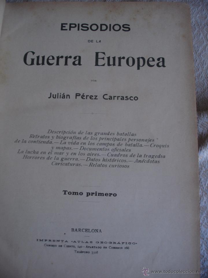 Libros antiguos: Episodios de la Guerra Europea - Foto 3 - 48391113