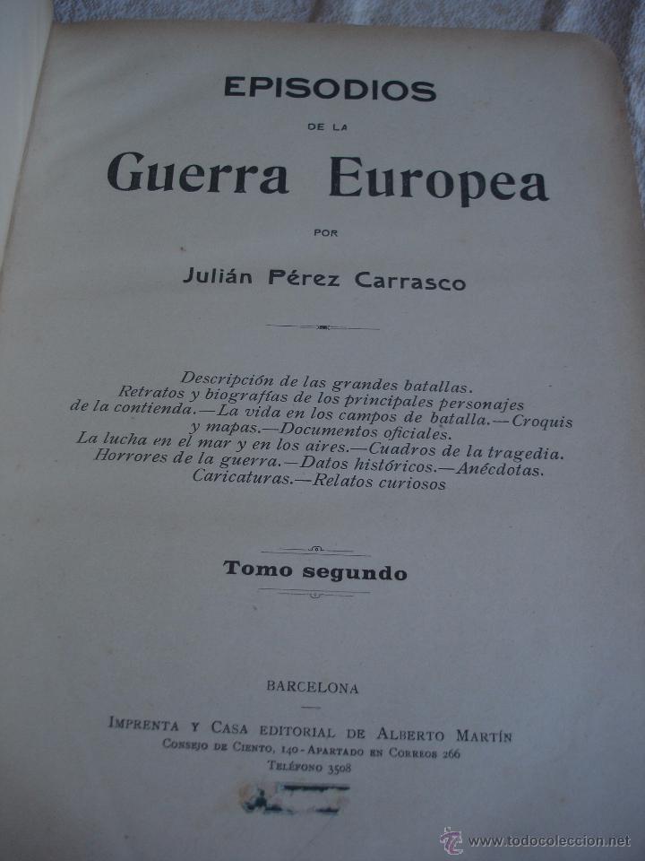 Libros antiguos: Episodios de la Guerra Europea - Foto 9 - 48391113