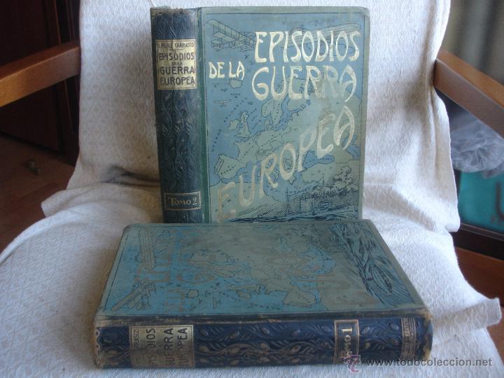 Libros antiguos: Episodios de la Guerra Europea - Foto 13 - 48391113