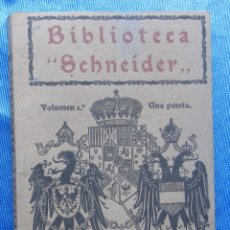 Libros antiguos: BIBLIOTECA SCHNEIDER. VOLUMEN 1. MIRANDO A LA GUERRA. ARTICULOS PUBLICADO EN EL DIARIO ABC, 1916. . Lote 48536087