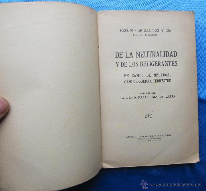 Libros antiguos: DE LA NEUTRALIDAD DE LOS BELIGERANTES. JOSE Mª DE SANTOS Y CIA. S. GENERAL DE PUBLICACIONES, 1914. - Foto 2 - 48538913