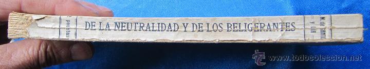 Libros antiguos: DE LA NEUTRALIDAD DE LOS BELIGERANTES. JOSE Mª DE SANTOS Y CIA. S. GENERAL DE PUBLICACIONES, 1914. - Foto 6 - 48538913