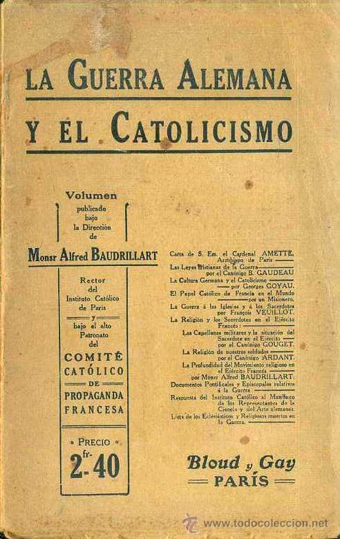 LA GUERRA ALEMANA Y EL CATOLICISMO (1915) (Libros antiguos (hasta 1936), raros y curiosos - Historia - Primera Guerra Mundial)