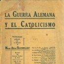 Libros antiguos: LA GUERRA ALEMANA Y EL CATOLICISMO (1915). Lote 48954242