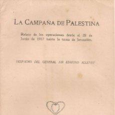 Libros antiguos: LA CAMPAÑA DE PALESTINA.../ GRAL.E. ALLENBY. LONDRES : ALABASTER PASSMORE & SONS, 1918. 21X13CM. 27P. Lote 49864737