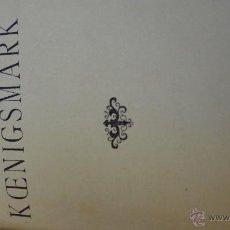 Libros antiguos: KOENIGSMARK. Lote 50846336