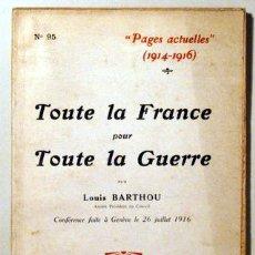 Libros antiguos: TITTONI, TOMMASO - PAGES ACTUELLES 1914-1916. TOUTE LA FRANCE - PARIS 1916. Lote 51237443
