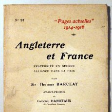 Libros antiguos: BARCLAY, SIR THOMAS - PAGES ACTUELLES 1914-1916. ANGLETERRE ET FRANCE - PARIS 1916. Lote 51237446