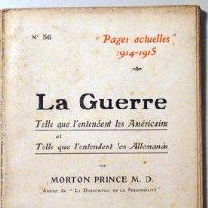 Libros antiguos: MORTON PRINCE, M.D. - PAGES ACTUELLES 1914-1915. LA GUERRE - PARIS 1915. Lote 51237502