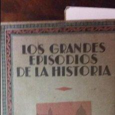 Libros antiguos: LOS GRANDES EPISODIOS DE LA HISTORIA. ED IBERIA. LA REVOLUCION RUSA. Lote 51402206