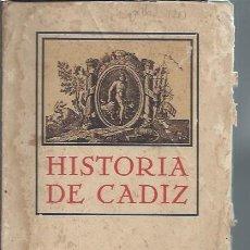 Libros antiguos: HISTORIA DE CÁDIZ, PELAYO QUINTERO ATAURI, BIBLIOTECA POPULAR MARQUES DE COMILLAS, CÁDIZ 1928. Lote 116641775