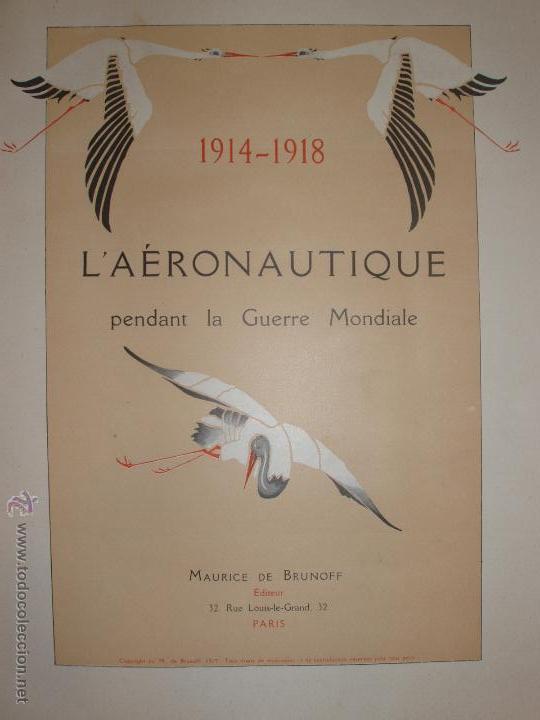 Libros antiguos: LAÉRONAUTIQUE PENDANT LA GUERRE MONDIALE. MAURICE DE BRUNOFF 1919 (MAGNIFICO EJEMPLAR HISTORICO) - Foto 7 - 52447240