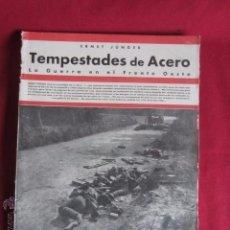 Libros antiguos: TEMPESTADES DE ACERO - LA GUERRA EN EL FRENTE OESTE -1932. Lote 52931091