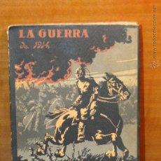 Alte Bücher - LA GUERRA DE 1914: LA INVASIÓN.-- E.DÍAZ-RETG - 53723447