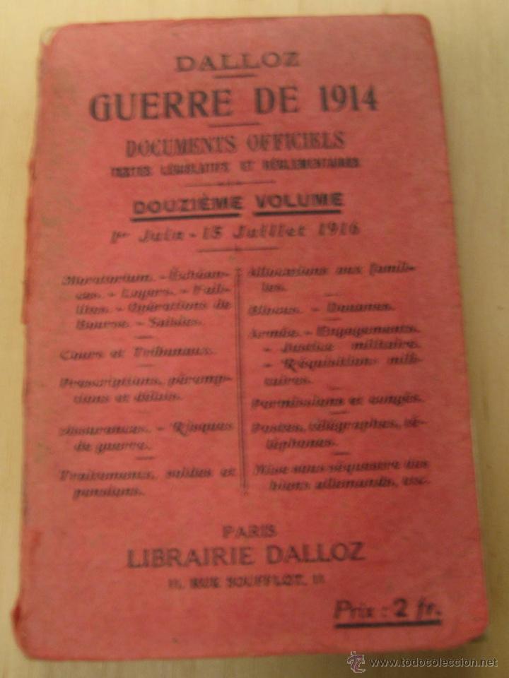GUERRA DE 1914 - 1 JUNIO A 15 JULIO DE 1916 - DALLOZ (Libros antiguos (hasta 1936), raros y curiosos - Historia - Primera Guerra Mundial)