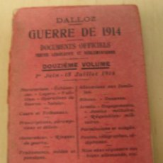 Libros antiguos: GUERRA DE 1914 - 1 JUNIO A 15 JULIO DE 1916 - DALLOZ. Lote 53973273