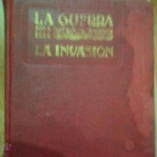 Alte Bücher - La guerra de 1914, La invasión, E. Díaz-Retg, Miguel Seguí editor - 54787992