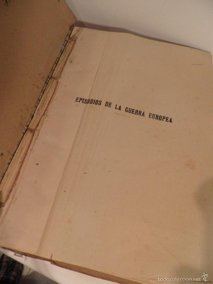 Libros antiguos: EPISODIOS DE LA GUERRA EUROPEA TOMO 2º, PEREZ CARRASCO JULIAN, 1918 - Foto 2 - 218878783