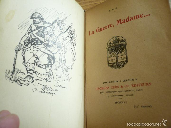 Libros antiguos: LA GUERRE, MADAME. PAUL GÉRALDY. GEORGES CRÈS ET CIE, EDITEURS. PARIS - ZURICH, 1916 - Foto 6 - 57477930