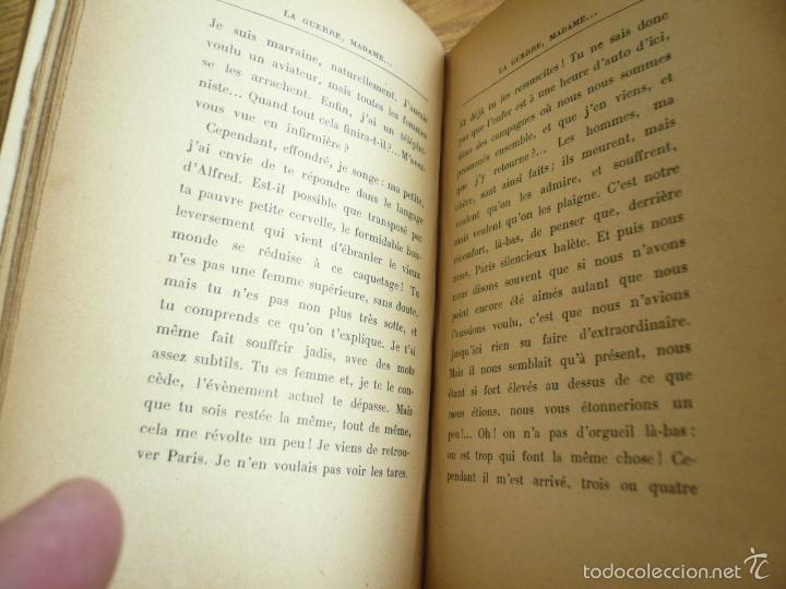 Libros antiguos: LA GUERRE, MADAME. PAUL GÉRALDY. GEORGES CRÈS ET CIE, EDITEURS. PARIS - ZURICH, 1916 - Foto 7 - 57477930