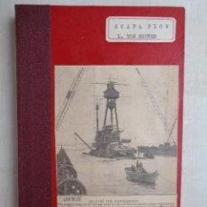 Libros antiguos: SCAPA FLOW.LE TOMBEAU DE LA FLOTTE ALLEMANDE.-M0701. Lote 57516893