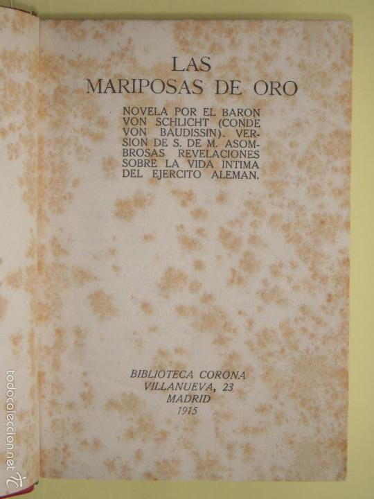 Libros antiguos: LAS MARIPOSAS DE ORO - BARON VON SCHLICHT - BIBLIOTECA CORONA, 1915 1ª EDICION EN CASTELLANO - Foto 2 - 57724997