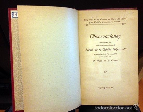 Libros antiguos: Juan de la Cierva: Ferrocarriles guerra del 14; Ferrocarriles españoles; Aduanas; Canal de Castilla; - Foto 3 - 59140560