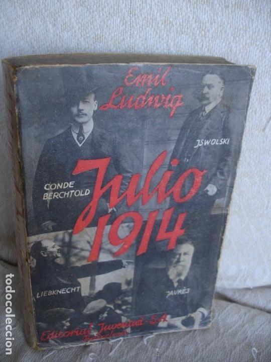 LUDWIG, EMIL: JULIO, 1914 EL MES TRAGICO (Libros antiguos (hasta 1936), raros y curiosos - Historia - Primera Guerra Mundial)