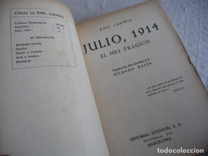 Libros antiguos: LUDWIG, EMIL: JULIO, 1914 EL MES TRAGICO - Foto 2 - 63427192