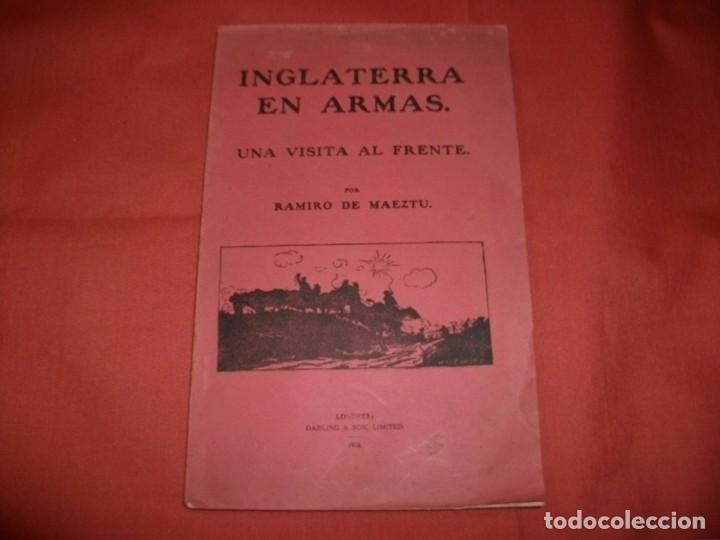 INGLATERRA EN ARMAS. UNA VISITA AL FRENTE. RAMIRO DE MAEZTU, AÑO 1916 (Libros antiguos (hasta 1936), raros y curiosos - Historia - Primera Guerra Mundial)