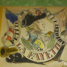 Libros antiguos: PETITE HISTOIRE DE LAFAYETTE.EDY-LEGRAND.PUBLICADO POR TOLMER, PARIS, 1925,FRANCES. Lote 67528969
