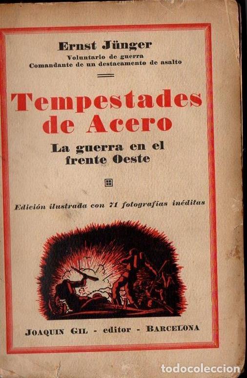 ERNST JUNGER : TEMPESTADES DE ACERO (IBERIA, 1930) (Libros antiguos (hasta 1936), raros y curiosos - Historia - Primera Guerra Mundial)