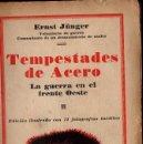 Libros antiguos: ERNST JUNGER : TEMPESTADES DE ACERO (IBERIA, 1930). Lote 71837491