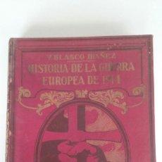 Libros antiguos: HISTORIA DE LA GUERRA EUROPEA DE 1914 - TOMO VII - VICENTE BLASCO IBAÑEZ (PROMETEO, 1920). Lote 73718455