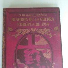 Libros antiguos: HISTORIA DE LA GUERRA EUROPEA DE 1914 - TOMO VIII - VICENTE BLASCO IBAÑEZ (PROMETEO, 1920). Lote 73835271