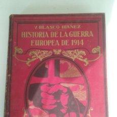 Libros antiguos: HISTORIA DE LA GUERRA EUROPEA DE 1914 - TOMO V - VICENTE BLASCO IBÁÑEZ (PROMETEO, 1920). Lote 74153387