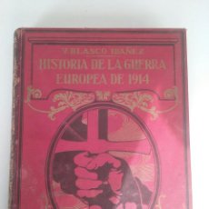 Libros antiguos: HISTORIA DE LA GUERRA EUROPEA DE 1914 - TOMO III - VICENTE BLASCO IBÁÑEZ (PROMETEO, 1920). Lote 74155775
